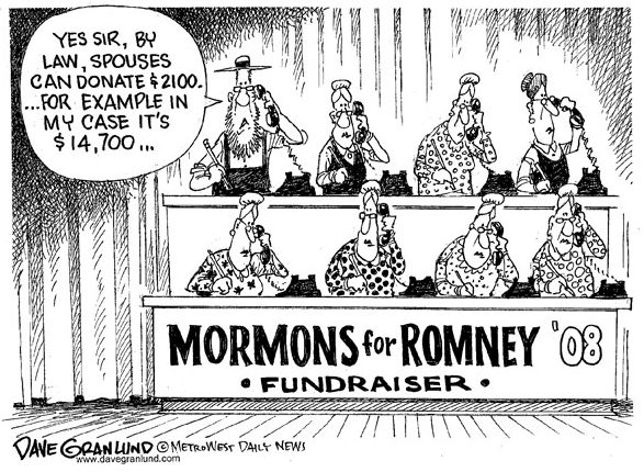Mormons for Mitt Romney and polygamy.