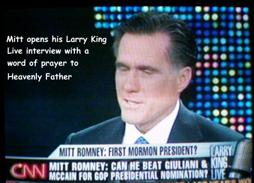 Mitt Romney opens Larry King Live interview with a word of prayer.